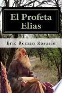 Descargar el libro libro El Profeta Elias