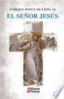 Descargar el libro libro El Señor Jesús