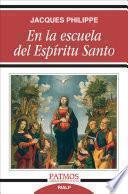 Descargar el libro libro En La Escuela Del Espíritu Santo