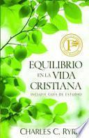 Descargar el libro libro Equilibrio En La Vida Cristiana