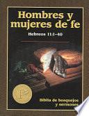 Descargar el libro libro Hombres Y Mujeres De Fe