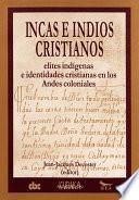 Descargar el libro libro Incas E Indios Cristianos