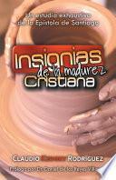 Descargar el libro libro Insignias De La Madurez Cristiana