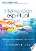 Descargar el libro libro Intervencion Espiritual/ Spiritual Intervention