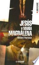 Descargar el libro libro Jesús Y María Magdalena