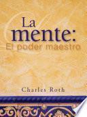 Descargar el libro libro La Mente