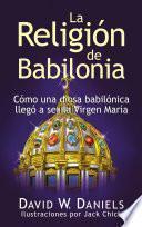 Descargar el libro libro La Religión De Babilonia