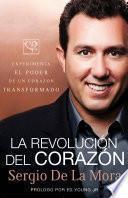 Descargar el libro libro La Revolución Del Corazón