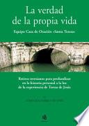 Descargar el libro libro La Verdad De La Propia Vida/ The Truth Of Life Itself