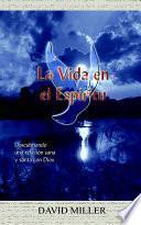 Descargar el libro libro La Vida En El Espiritu