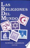 Descargar el libro libro Las Religiones Del Mundo