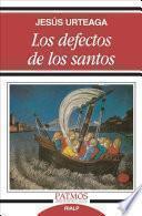 Descargar el libro libro Los Defectos De Los Santos