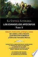 Descargar el libro libro Los Evangelios Apócrifos Tomo 3, Colección La Crítica Literaria Por El Célebre Crítico Literario Juan Bautista Bergua, Ediciones Ibéricas