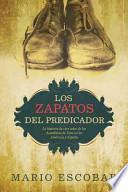 Descargar el libro libro Los Zapatos Del Predicador
