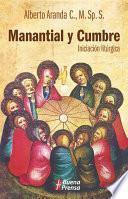 Descargar el libro libro Manantial Y Cumbre