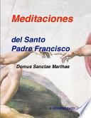 Descargar el libro libro Meditaciones Del Papa Francisco