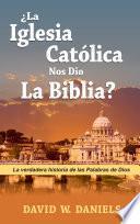 Descargar el libro libro ¿nos Dio Roma La Biblia En Español?