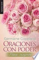 Descargar el libro libro Oraciones Con Poder Para Mujeres / Prayers That Avail Much For Women