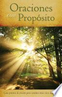 Descargar el libro libro Oraciones Con Propósito