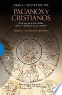 Descargar el libro libro Paganos Y Cristianos