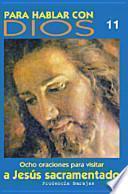 Descargar el libro libro Para Hablar Con Dios