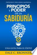 Descargar el libro libro Principios Y Poder De La Sabiduría