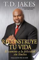 Descargar el libro libro Reconstruye Tu Vida (reposition Yourself)