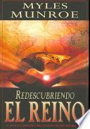 Descargar el libro libro Redescubriendo El Reino
