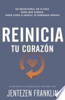 libro Reinicia Tu Corazón