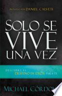 Descargar el libro libro Solo Se Vive Una Vez / You Only Live Once