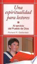 Descargar el libro libro Una Espiritualidad Para Lectores: A Spirituality For Lectors