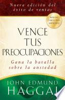libro Vence Tus Preocupaciones / How To Win Over Worry