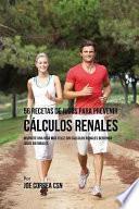 libro 56 Recetas De Jugos Para Prevenir Cálculos Renales