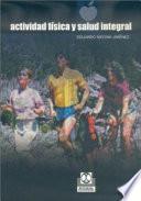 libro Actividad FÍsica Y Salud Integral