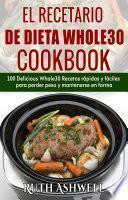 Descargar el libro libro El Recetario De Dieta Whole30 Cookbook
