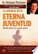 Descargar el libro libro La Promesa De La Eterna Juventud
