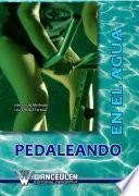 Descargar el libro libro Pedaleando En El Agua
