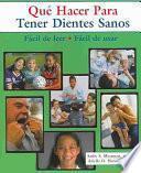Descargar el libro libro Que Hacer Para Tener Dientes Sanos
