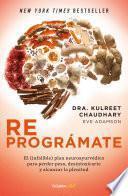 Descargar el libro libro Reprográmate (colección Vital)