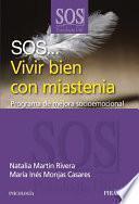 libro Sos... Vivir Bien Con Miastenia
