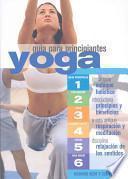 libro Yoga Guia Para Principantes/ Yoga For Beginners
