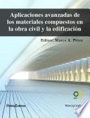 Descargar el libro libro Aplicaciones Avanzadas De Los Materiales Compuestos En La Obra Civil Y La Edificación