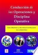 libro ConducciÓn De Las Operaciones Y Disciplina Operativa