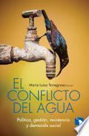 Descargar el libro libro El Conflicto Del Agua