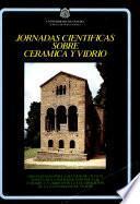 Descargar el libro libro Jornadas Científicas Sobre Cerámica Y Vidrio