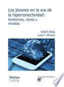 Descargar el libro libro Los Jóvenes En La Era De La Hiperconectividad