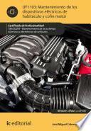 libro Mantenimiento De Los Dispositivos Eléctricos De Habitáculo Y Cofre Motor. Tmvg0209