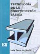 Descargar el libro libro Tecnología De La Construcción Básica