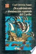 libro Descubrimiento Y Dominación Española Del Caribe