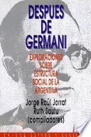 Descargar el libro libro Después De Germani